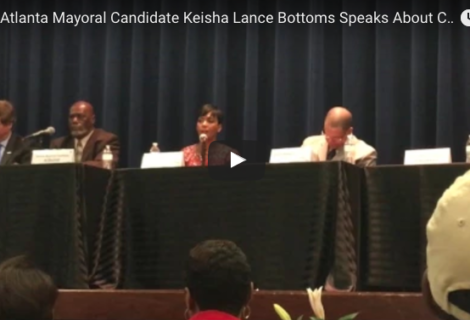 WATCH: 2017 ATLANTA MAYORAL CANDIDATE KEISHA LANCE BOTTOMS SPEAKS ABOUT CRIME WITHIN COMMUNITY